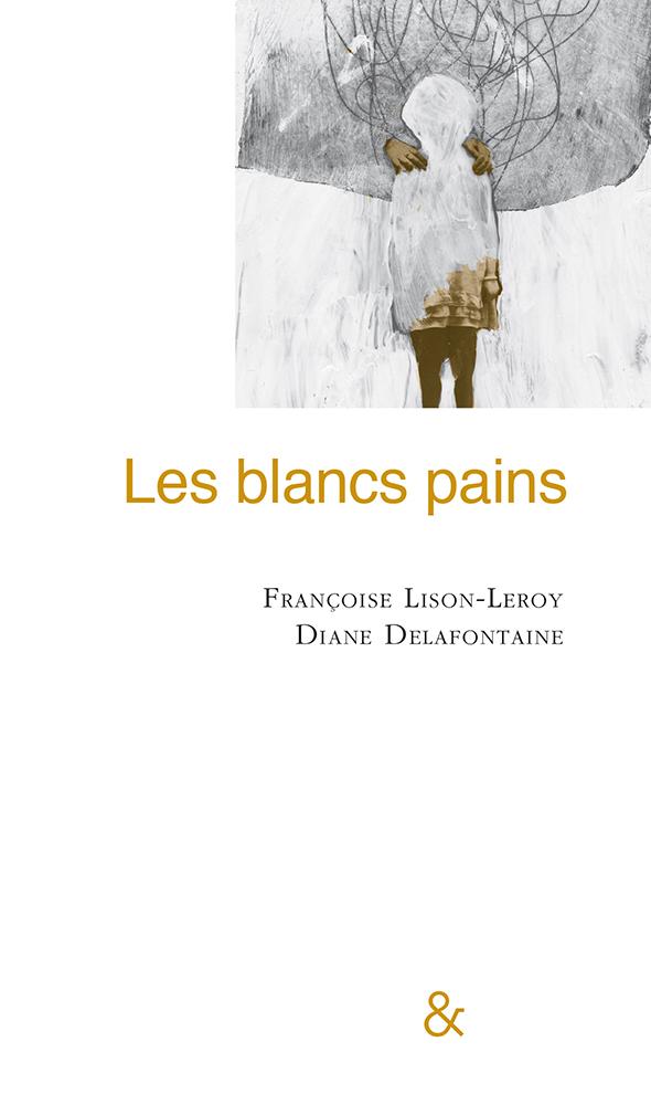 """Résultat de recherche d'images pour """"les blancs pains françoise lison leroy"""""""
